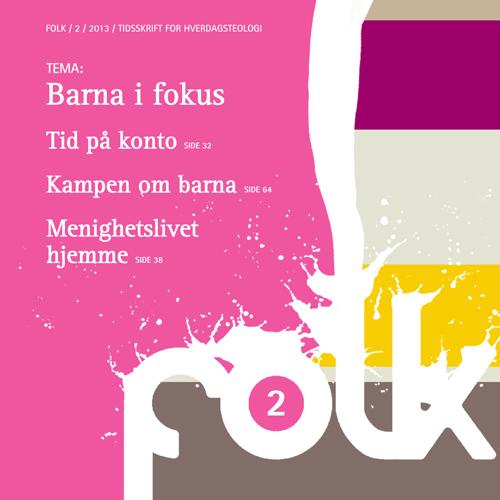FOLK 2-2013: Barna i fokus